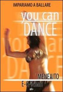 You Can Dance. Meneaito, E-O-Tchan - DVD
