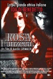 Rosa Funzeca di Aurelio Grimaldi - DVD