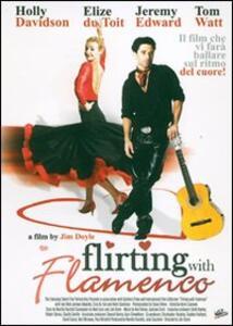 Flirting with Flamenco di Jim Doyle - DVD
