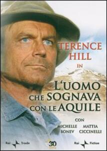 L' uomo che sognava con le aquile di Vittorio Sindoni - DVD