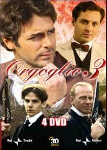 Orgoglio. Stagione 3 - DVD