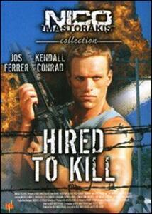 Hired to Kill. Top Model per uccidere di Nico Mastorakis,Peter Rader - DVD