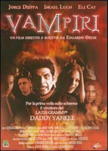 Vampiri di Eduardo Ortíz - DVD