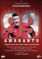 Film 99 amaranto. Lucarelli Federico Micali