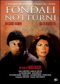Fondali Notturni (2002)