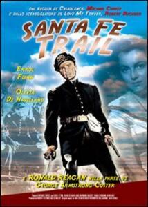 I pascoli dell'odio. Santa Fe Trail di Michael Curtiz - DVD