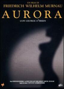 Aurora di Friedrich Wilhelm Murnau - DVD