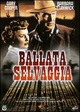 Cover Dvd DVD Ballata selvaggia