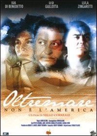 Cover Dvd Oltremare. Non è l'America
