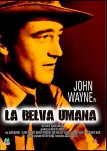 La belva umana di Raoul Walsh - DVD