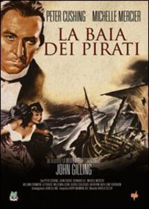 La baia dei pirati di John Gilling - DVD