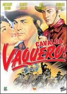Film Cavalca vaquero! John Farrow