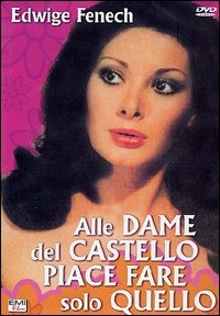 ALLE DAME DEL CASTELLO PIACE MOLTO FARE QUELLO..
