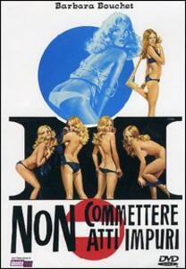 Non commettere atti impuri di Giulio Petroni - DVD
