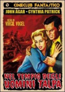 Nel tempio degli uomini talpa di Virgil W. Vogel - DVD