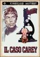 Cover Dvd DVD Il caso Carey