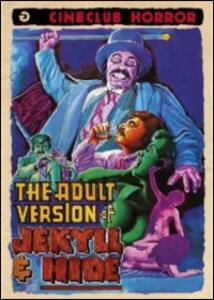 The Adult Version of Jekyll & Hide di Lee Raymond - DVD
