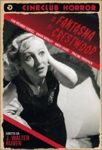Il fantasma di Crestwood di J. Walter Ruben - DVD