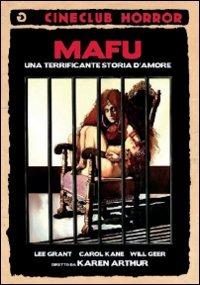 Cover Dvd Mafu. Una terrificante storia d'amore (DVD)