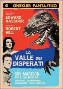 La valle dei disperati di Edward Nassour - DVD
