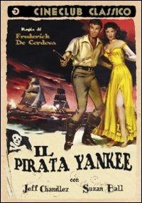 Locandina Il pirata Yankee