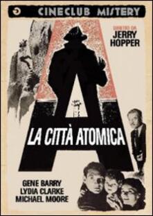 La città atomica di Jerry Hopper - DVD