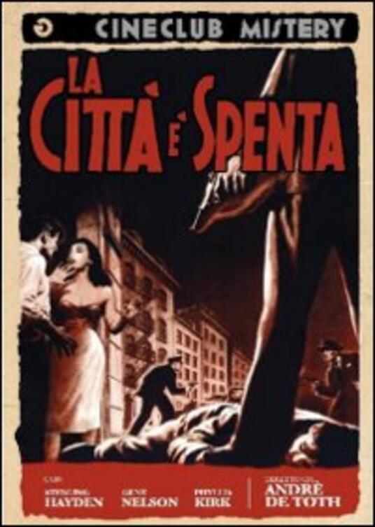 La città spenta di André De Toth - DVD