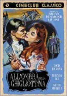 All'ombra della ghigliottina di Brian Desmond Hurst - DVD