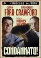 Cover Dvd DVD Condannato!