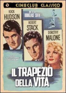 Il trapezio della vita di Douglas Sirk - DVD