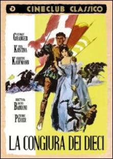 La congiura dei dieci di Etienne Perier,Baccio Bandini - DVD