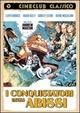 Cover Dvd DVD I conquistatori degli abissi