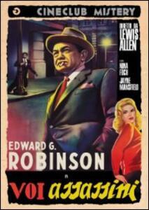 Voi assassini di Lewis Allen - DVD