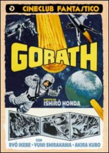 Gorath di Ishiro Honda - DVD