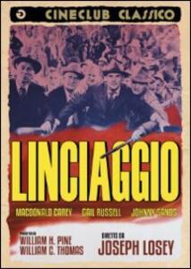 Linciaggio di Joseph Losey - DVD