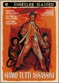 Cover Dvd Siamo tutti assassini (DVD)