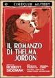 Cover Dvd DVD Il romanzo di Thelma Jordan