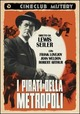 Cover Dvd DVD I pirati della metropoli