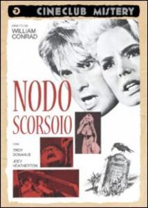 Nodo scorsoio di William Conrad - DVD