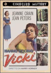 Hanno ucciso Vicki di Harry Horner - DVD