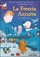 Cover Dvd DVD La freccia azzurra