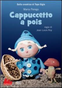 Cappuccetto a pois di Jean Louis Roy - DVD