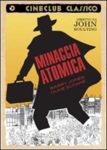 Minaccia atomica di John Boulting - DVD