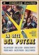 Cover Dvd La sete del potere