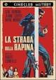 Cover Dvd La strada della rapina
