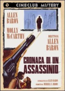 Cronaca di un assassino di Allen Baron - DVD
