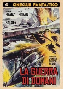 La guerra di domani. The Atomic Submarine di Spencer Gordon Bennet - DVD