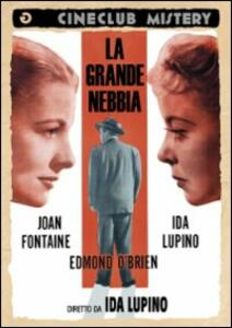 La grande nebbia di Ida Lupino - DVD