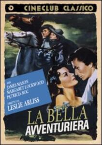 La bella avventuriera di Leslie Arliss - DVD