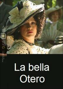 La bella Otero (2 DVD) di José Maria Sanchez - DVD
